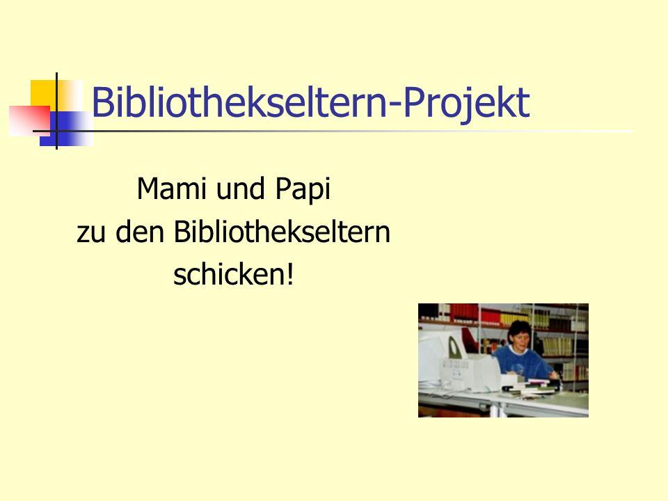 Bibliothekseltern-Projekt