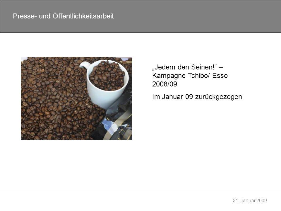 """""""Jedem den Seinen! – Kampagne Tchibo/ Esso 2008/09"""