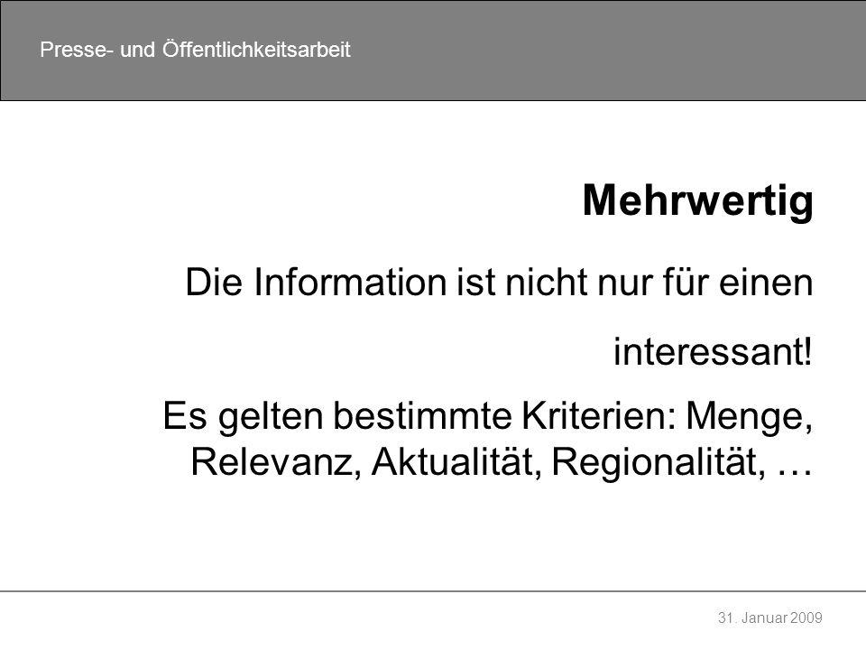 Mehrwertig Die Information ist nicht nur für einen interessant!