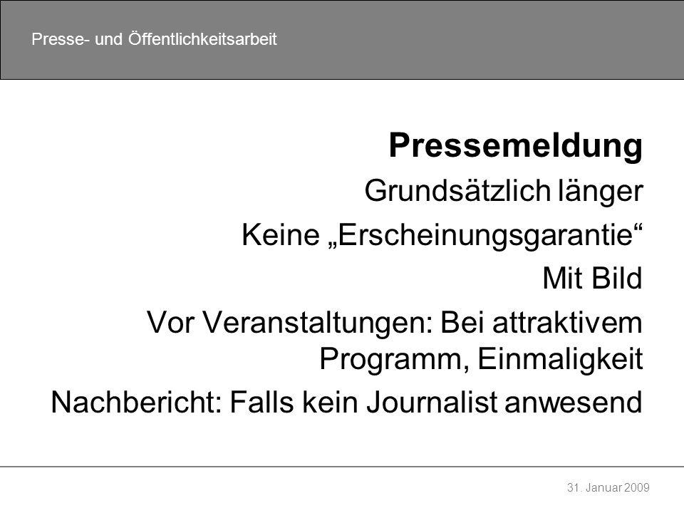 """Pressemeldung Grundsätzlich länger Keine """"Erscheinungsgarantie"""