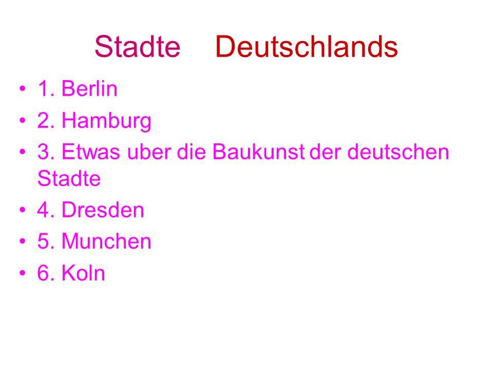 Stadte Deutschlands 1. Berlin 2. Hamburg