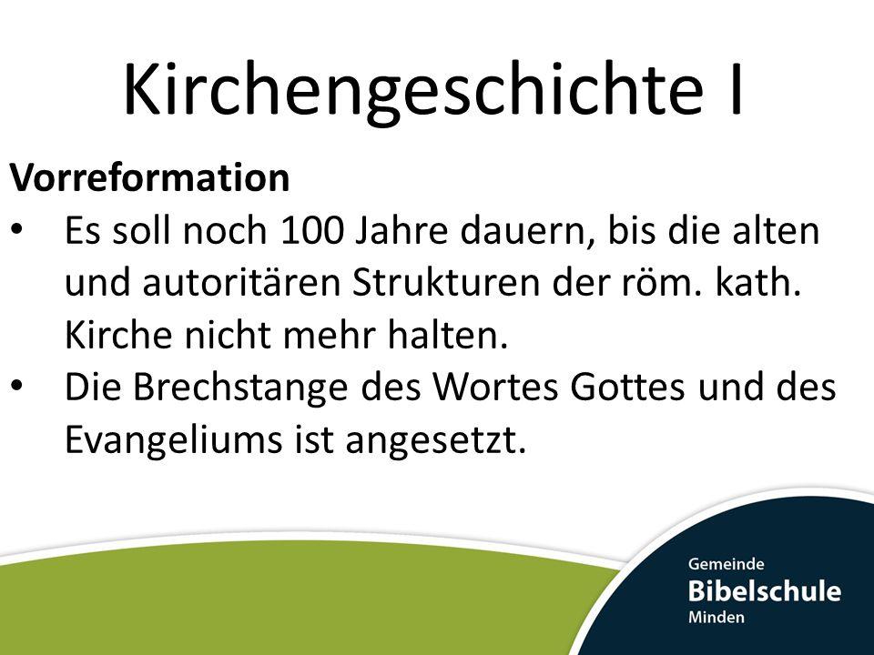 Kirchengeschichte I Vorreformation