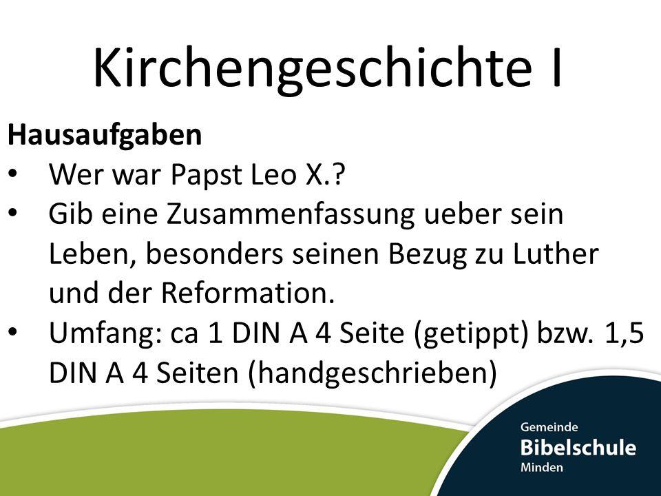 Kirchengeschichte I Hausaufgaben Wer war Papst Leo X.