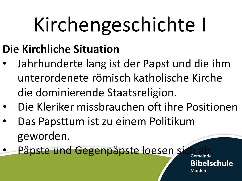 Kirchengeschichte I Die Kirchliche Situation