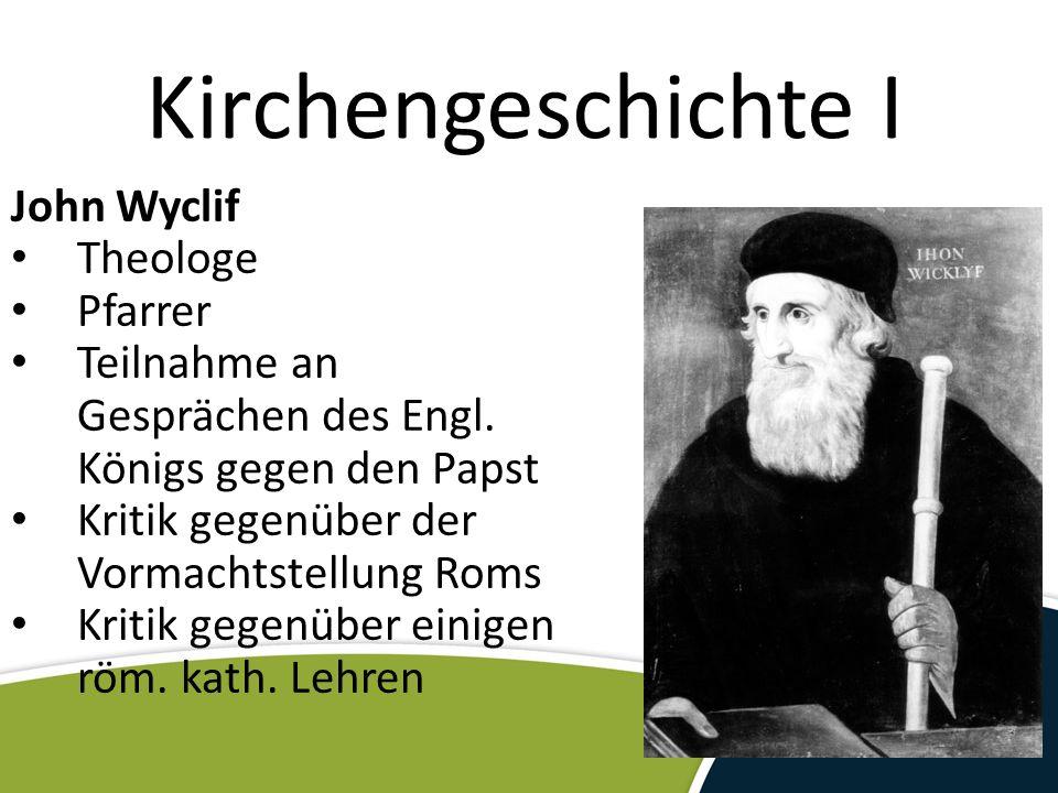Kirchengeschichte I John Wyclif Theologe Pfarrer