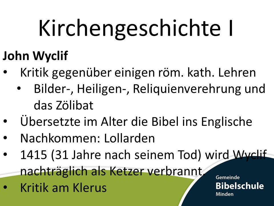 Kirchengeschichte I John Wyclif