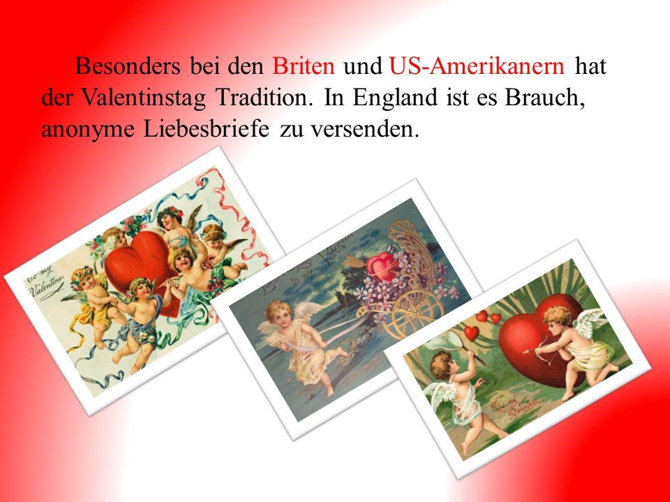 Besonders bei den Briten und US-Amerikanern hat der Valentinstag Tradition.