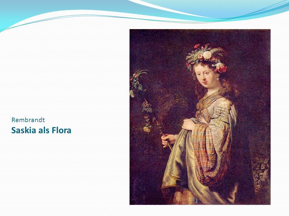 Rembrandt Saskia als Flora