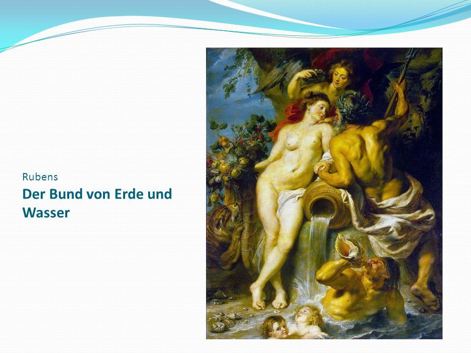 Rubens Der Bund von Erde und Wasser