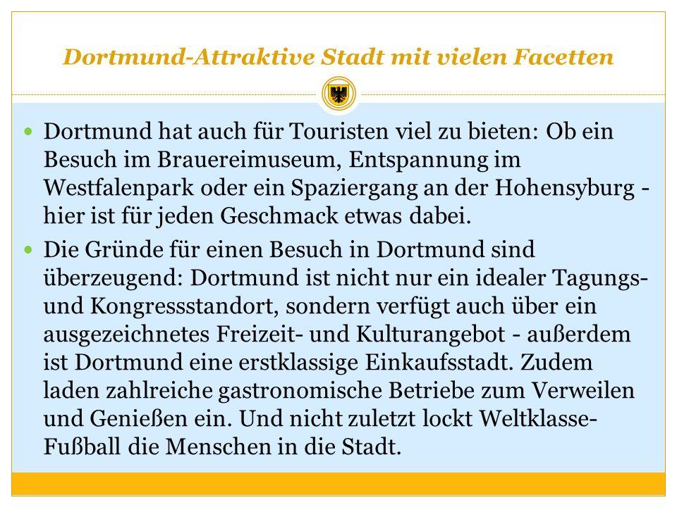 Dortmund-Attraktive Stadt mit vielen Facetten
