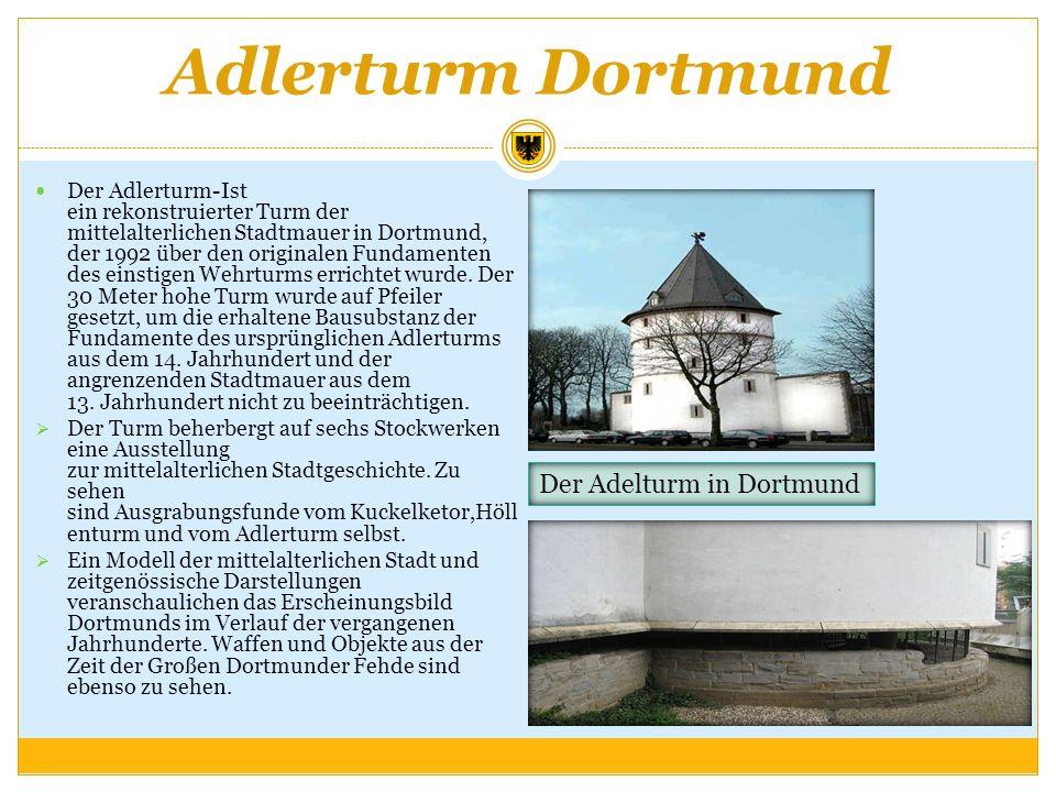 Adlerturm Dortmund Der Adelturm in Dortmund