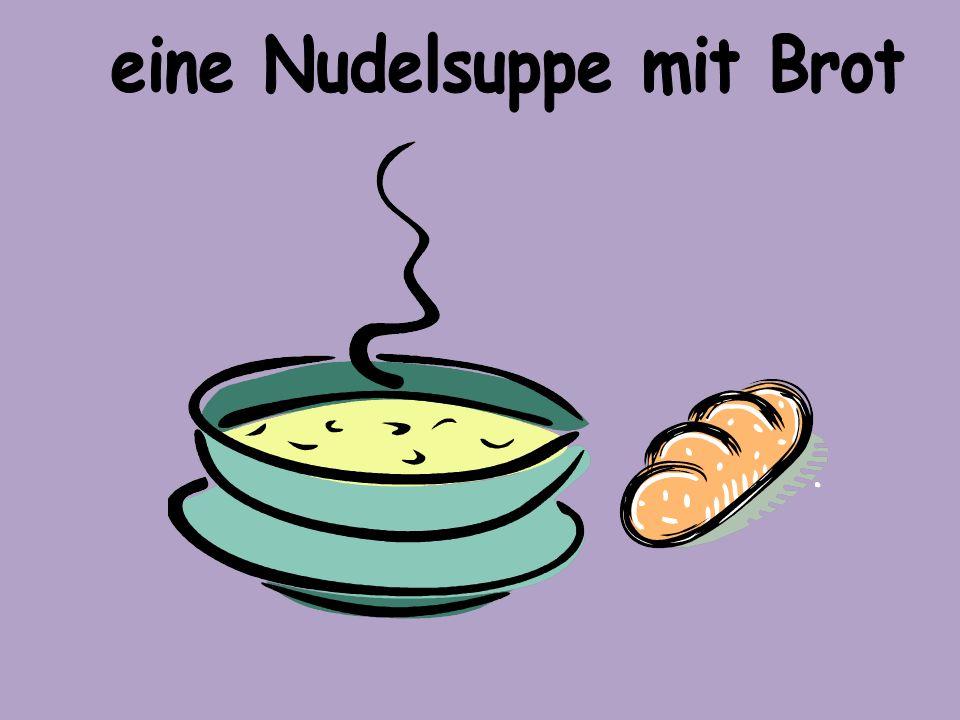 eine Nudelsuppe mit Brot