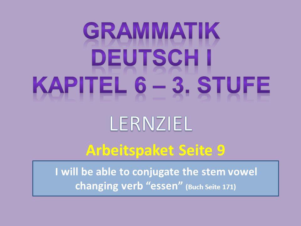 Grammatik Deutsch I Kapitel 6 – 3. Stufe