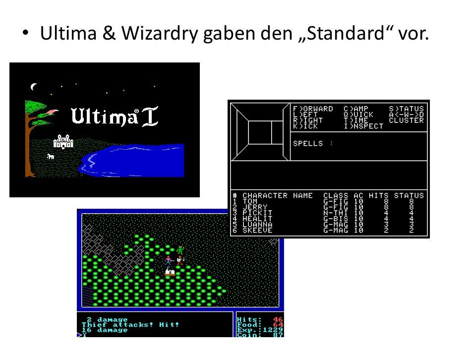 """Ultima & Wizardry gaben den """"Standard vor."""