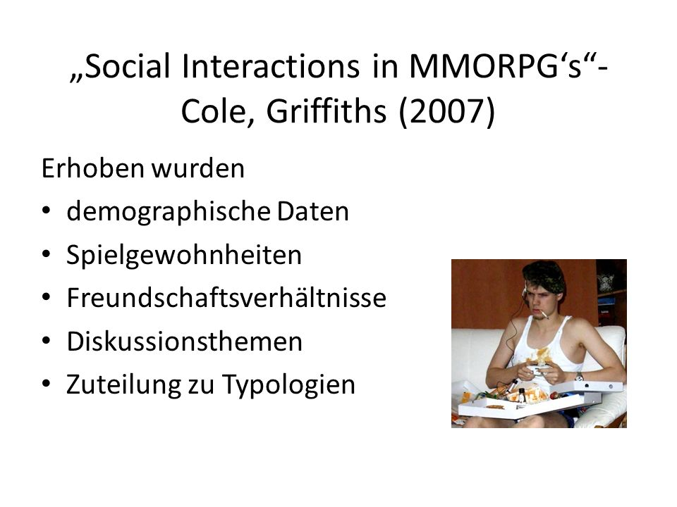 """Social Interactions in MMORPG's - Cole, Griffiths (2007)"