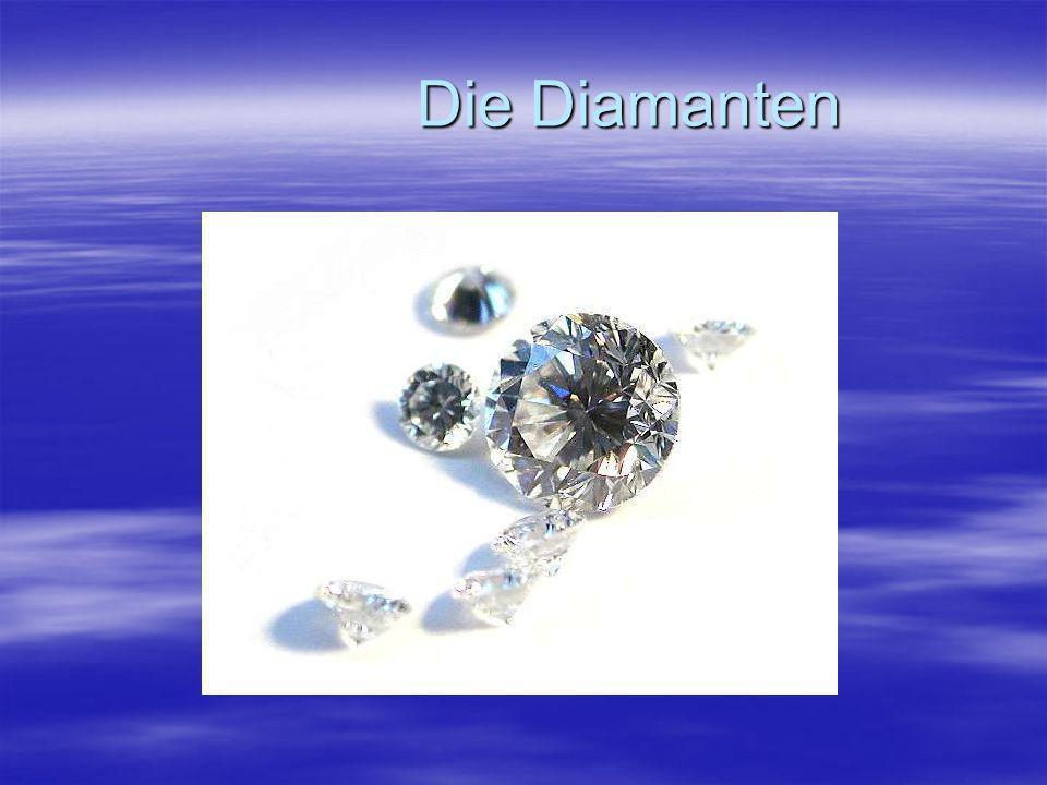Die Diamanten