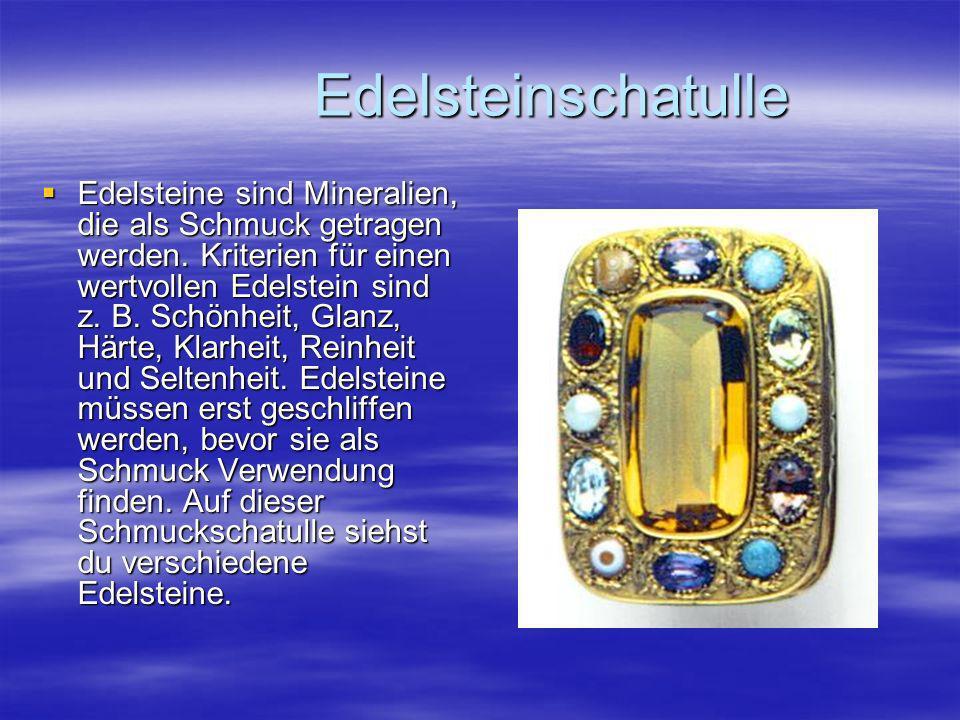 Edelsteinschatulle