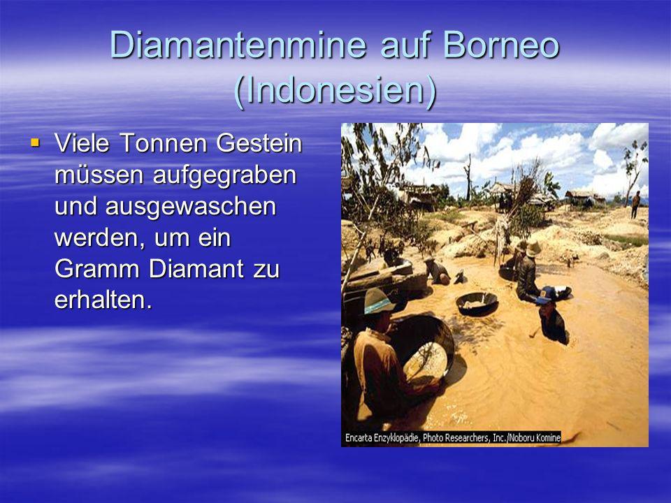 Diamantenmine auf Borneo (Indonesien)