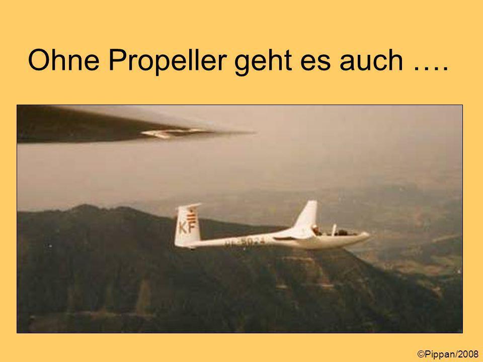 Ohne Propeller geht es auch ….