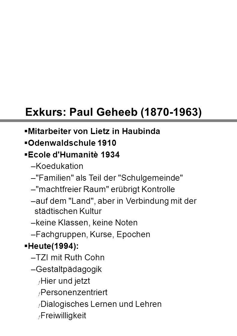 Exkurs: Paul Geheeb (1870-1963)