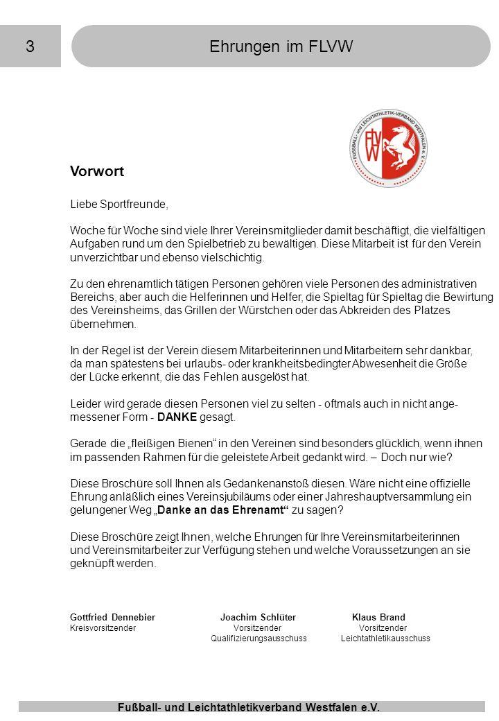 3 Ehrungen im FLVW Vorwort Liebe Sportfreunde,