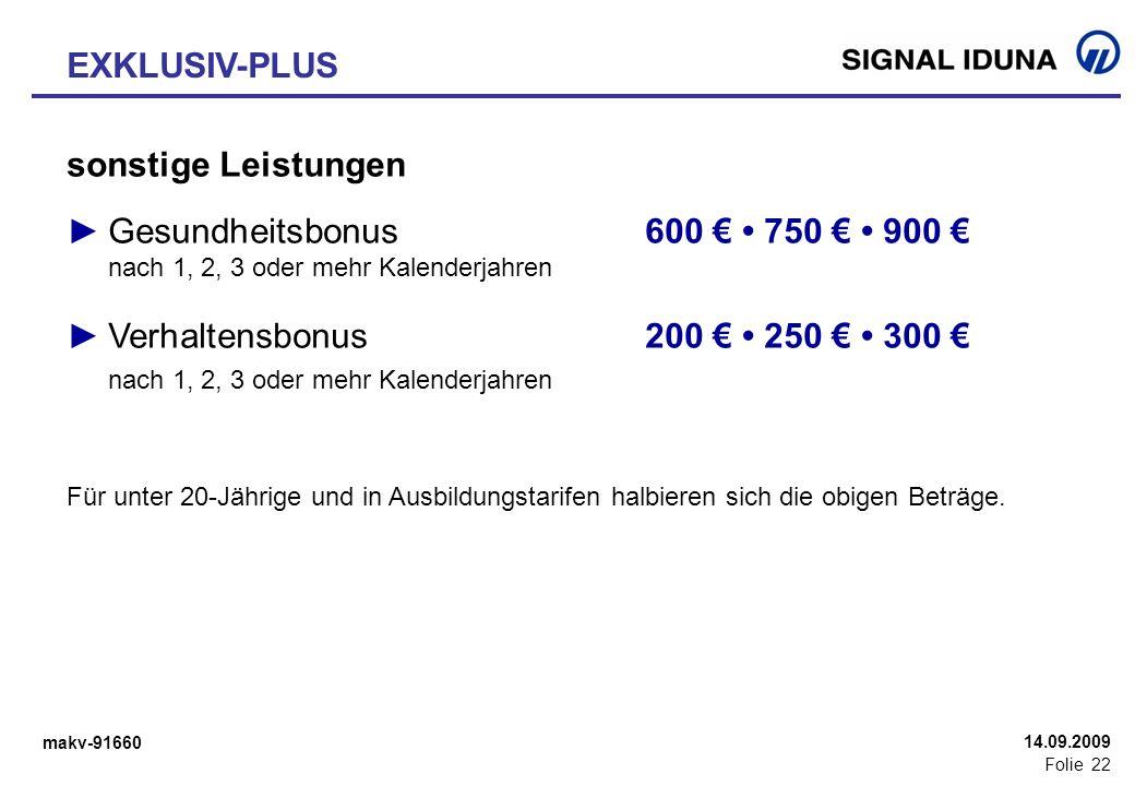 ► Verhaltensbonus 200 € • 250 € • 300 €