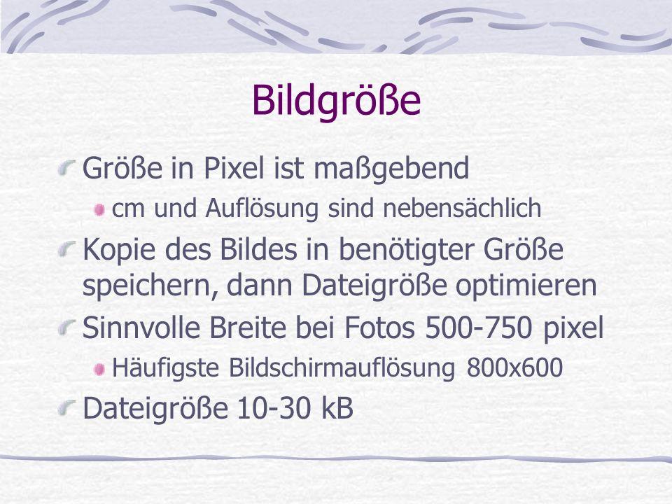 Bildgröße Größe in Pixel ist maßgebend