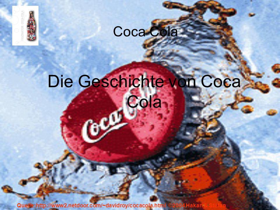 Die Geschichte von Coca Cola