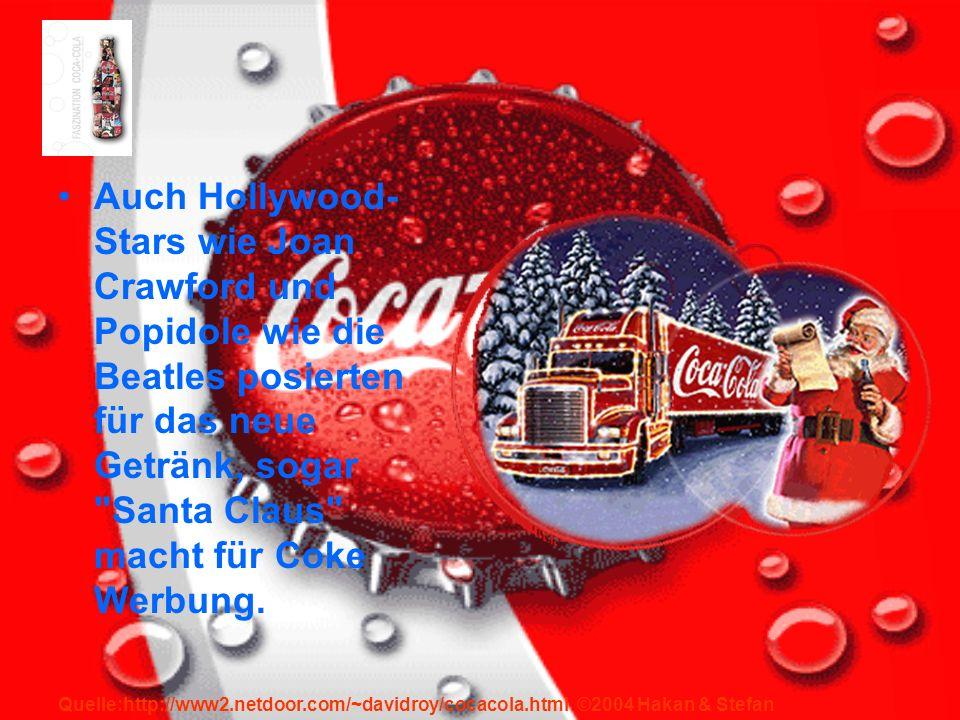 Auch Hollywood-Stars wie Joan Crawford und Popidole wie die Beatles posierten für das neue Getränk, sogar Santa Claus macht für Coke Werbung.