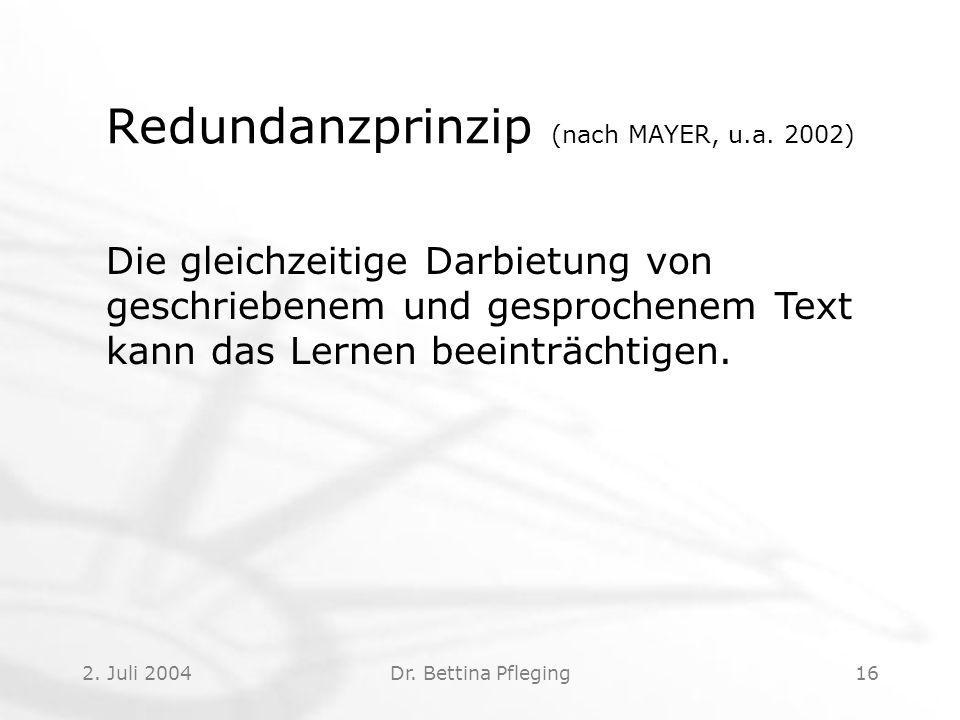 Redundanzprinzip (nach MAYER, u.a. 2002)