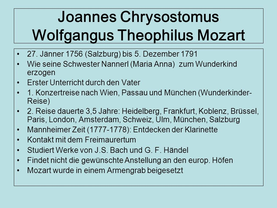 Joannes Chrysostomus Wolfgangus Theophilus Mozart