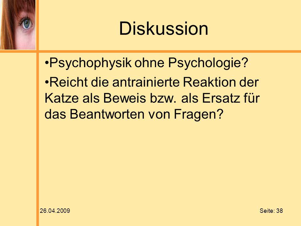 Diskussion Psychophysik ohne Psychologie