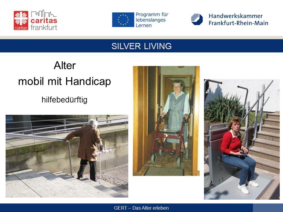 Alter mobil mit Handicap hilfebedürftig gesteigerte mentale Belastung