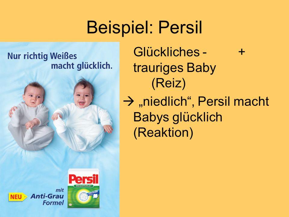 Beispiel: Persil Glückliches - + trauriges Baby (Reiz)