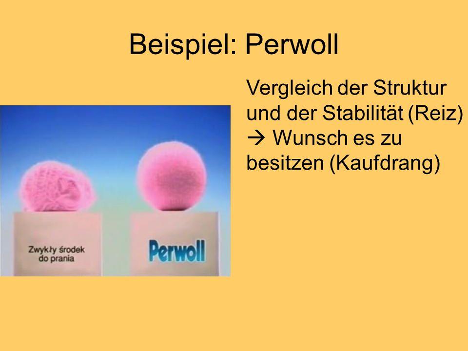 Beispiel: Perwoll Vergleich der Struktur und der Stabilität (Reiz)