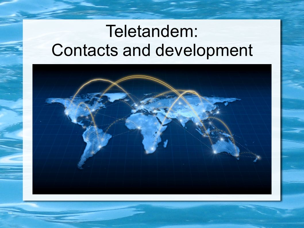 Teletandem: Contacts and development