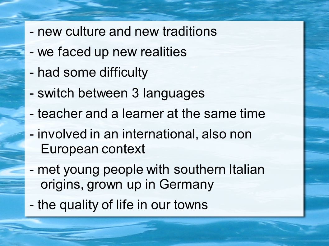 - new culture and new traditions