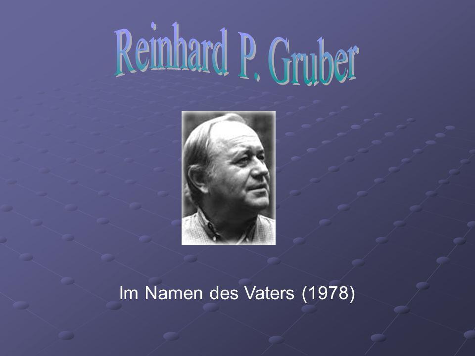 Reinhard P. Gruber Im Namen des Vaters (1978)