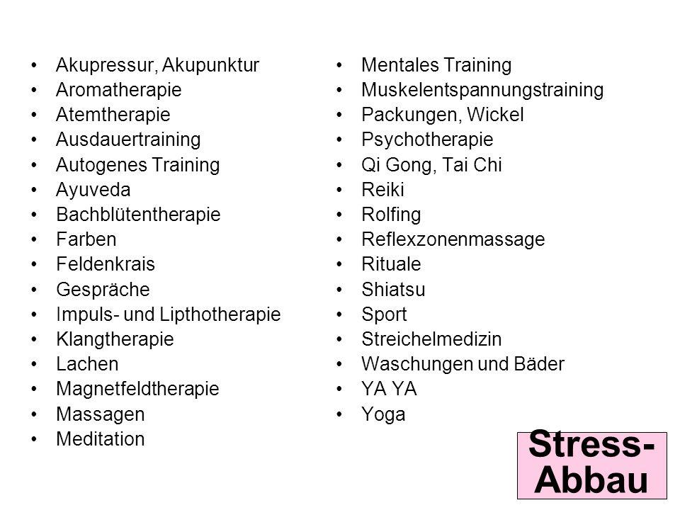 Stress-Abbau Akupressur, Akupunktur Aromatherapie Atemtherapie