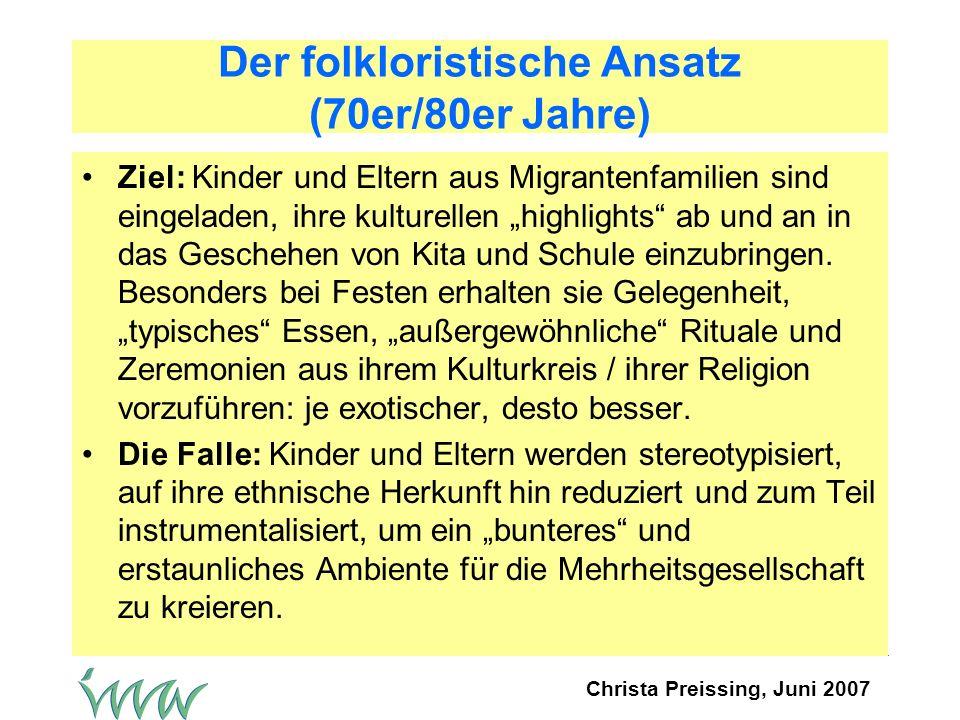 Der folkloristische Ansatz (70er/80er Jahre)