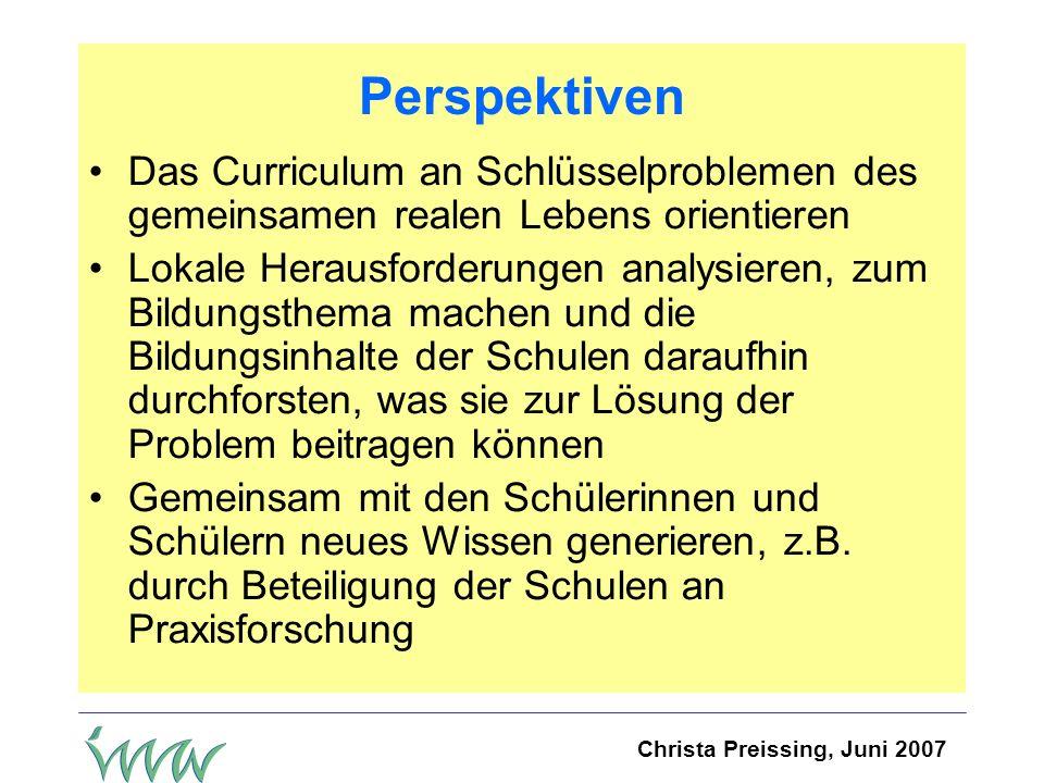 Perspektiven Das Curriculum an Schlüsselproblemen des gemeinsamen realen Lebens orientieren.
