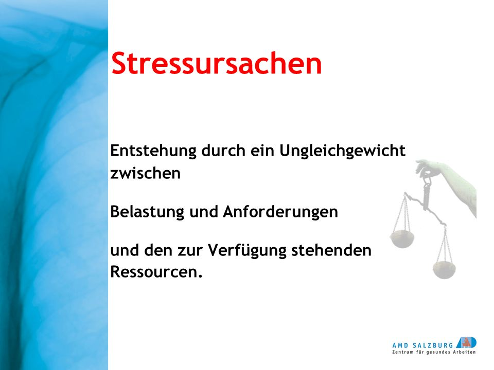 Stressursachen Entstehung durch ein Ungleichgewicht zwischen