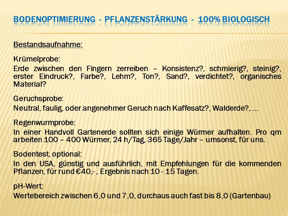 Bodenoptimierung - Pflanzenstärkung - 100% biologisch