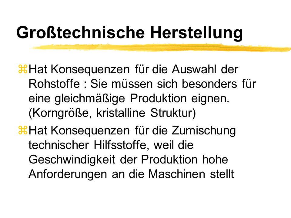 Großtechnische Herstellung