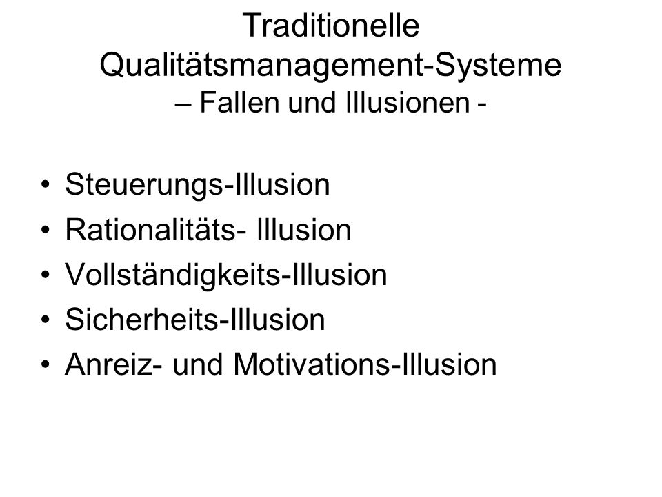 Traditionelle Qualitätsmanagement-Systeme – Fallen und Illusionen -