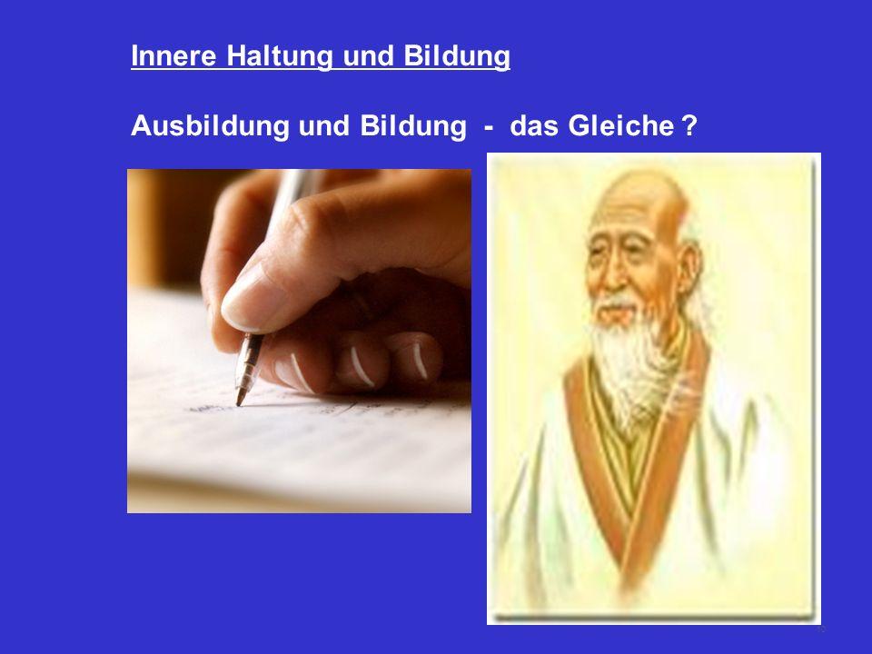 Innere Haltung und Bildung