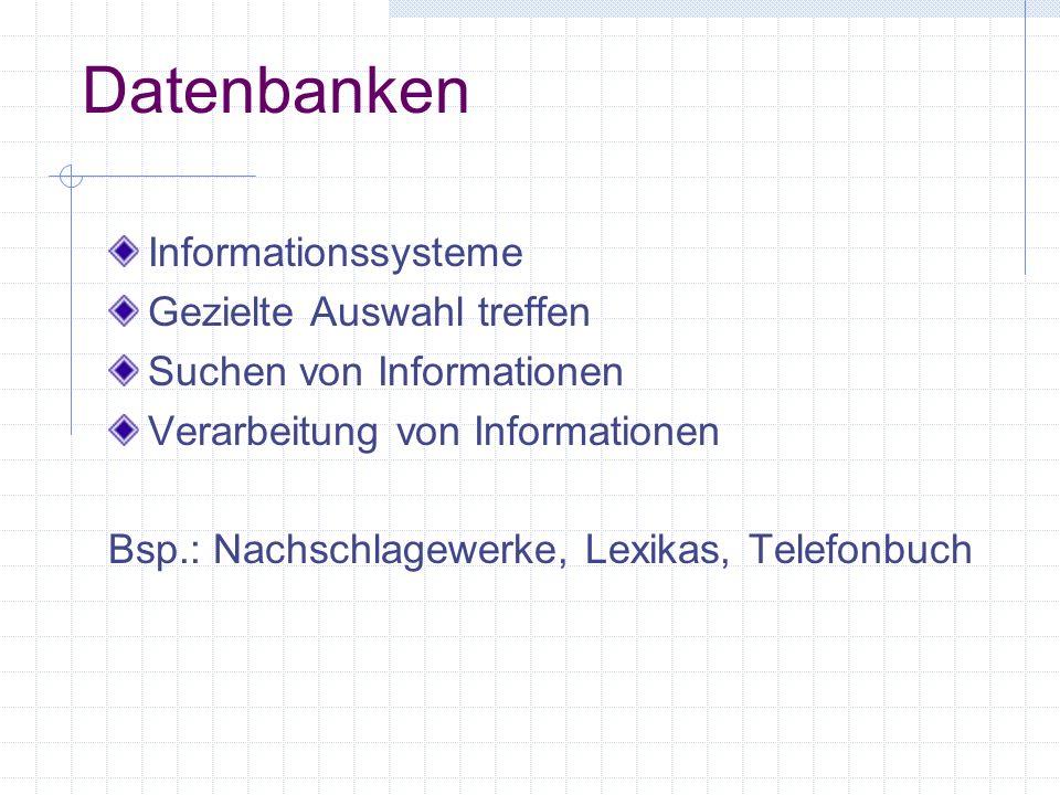 Datenbanken Informationssysteme Gezielte Auswahl treffen
