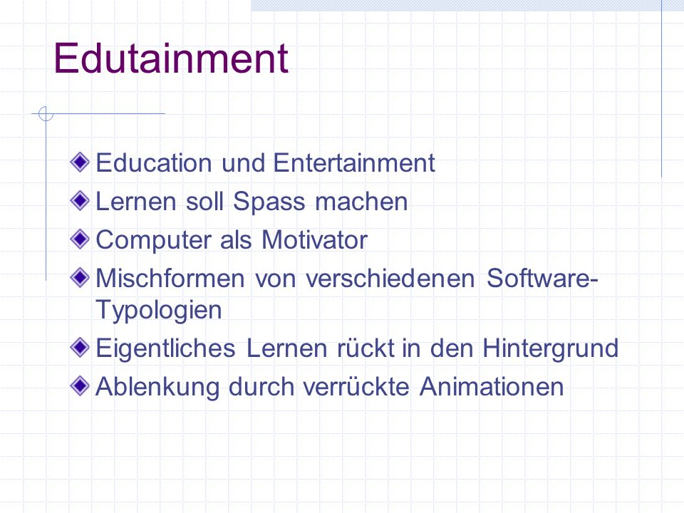 Edutainment Education und Entertainment Lernen soll Spass machen