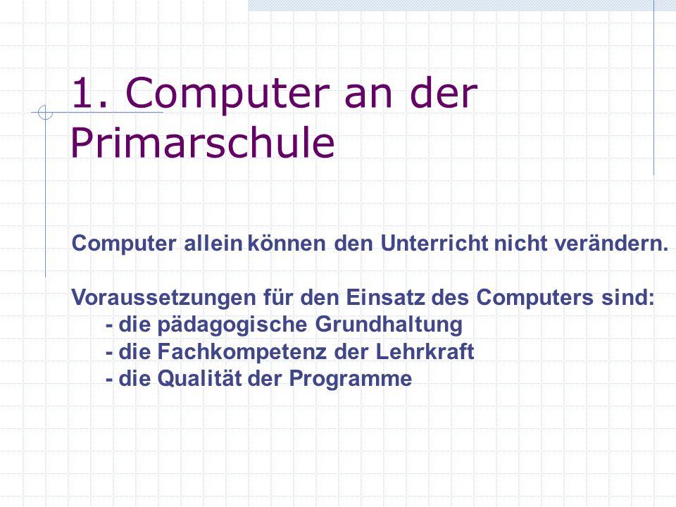 1. Computer an der Primarschule