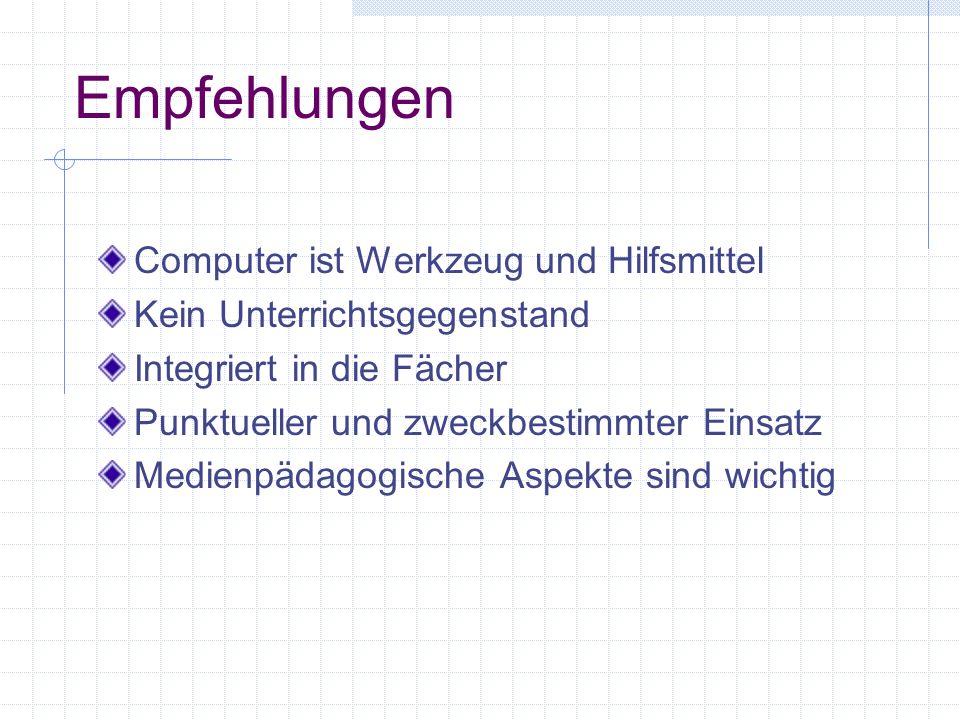 Empfehlungen Computer ist Werkzeug und Hilfsmittel
